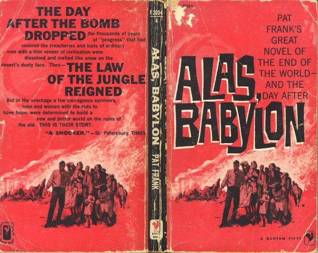 Alas, Babylon! - теплый ламповый постапокалипсис Книги, Постапокалипсис, Что почитать?, Посоветуйте книгу, Третья мировая, Длиннопост